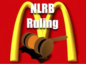 NLRB McDonalds ruling