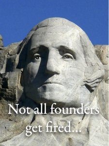 not all founders get fired george washington