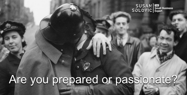 prepared or passionate