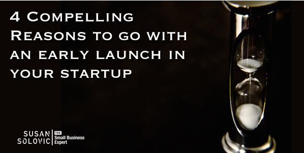launch your startup early
