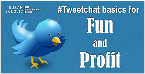 tweetchat basics for fun and profit in your small business