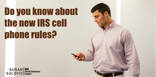 New IRS Small Business Cell Phone Rules