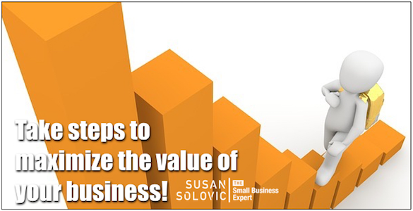 maximize the value of your small business
