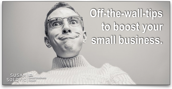 off the wall small business tips